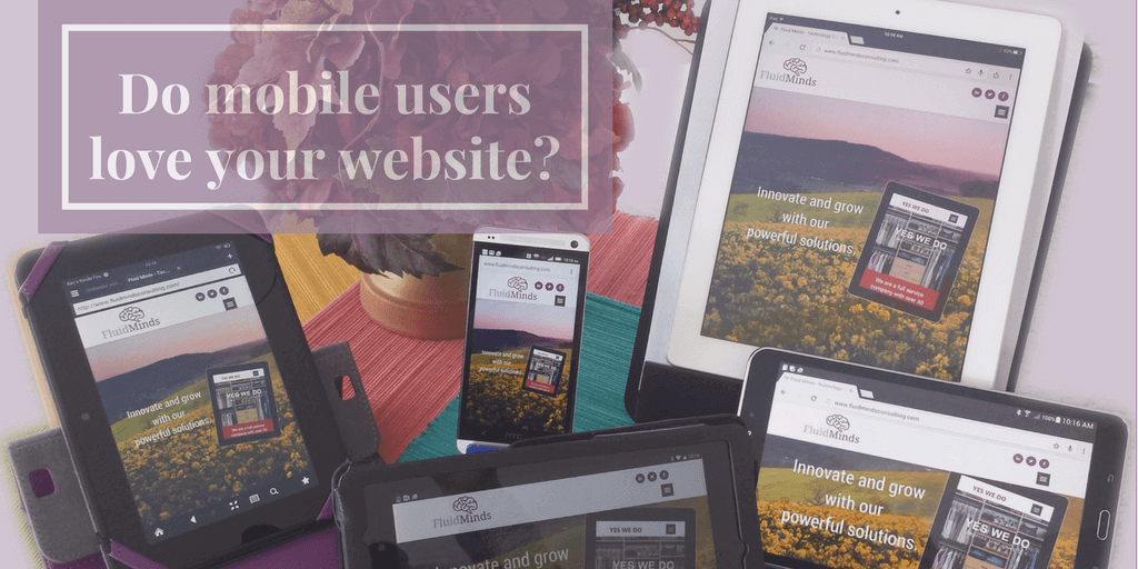 Do mobile users love your website?