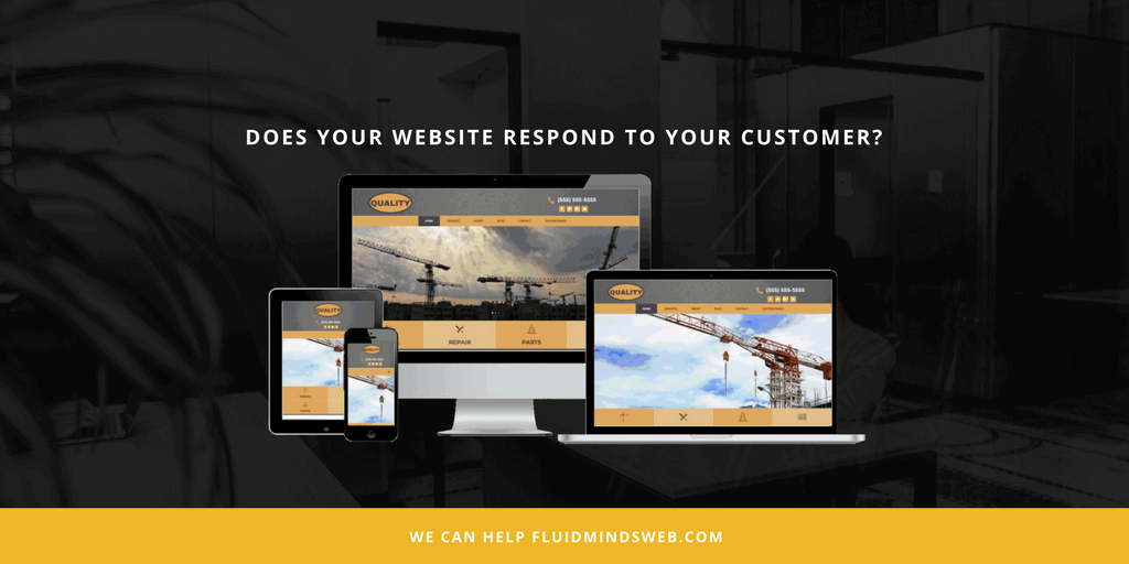 Does Your Website Respond to Your Customer?
