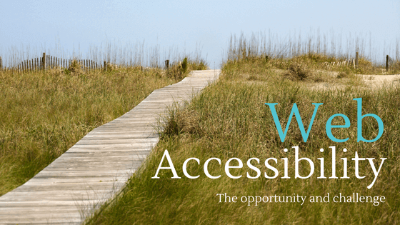 Image of a narrow boardwalk indicating web accessibility